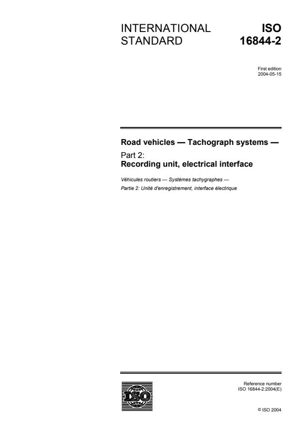ISO 16844-2:2004 - Road vehicles -- Tachograph systems