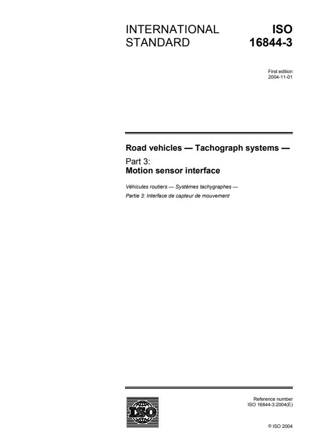 ISO 16844-3:2004 - Road vehicles -- Tachograph systems