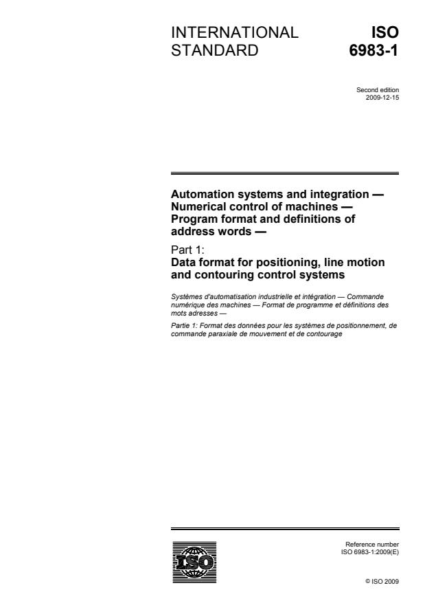 ISO 6983-1:2009 - Automation systems and integration -- Numerical control of machines -- Program format and definitions of address words