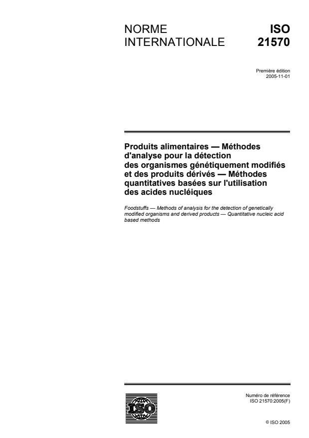 ISO 21570:2005 - Produits alimentaires -- Méthodes d'analyse pour la détection des organismes génétiquement modifiés et des produits dérivés -- Méthodes quantitatives basées sur l'utilisation des acides nucléiques