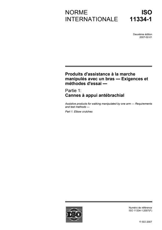 ISO 11334-1:2007 - Produits d'assistance a la marche manipulés avec un bras -- Exigences et méthodes d'essai