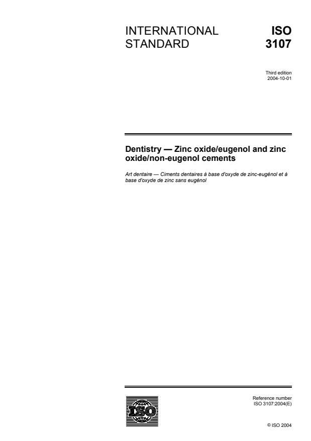 ISO 3107:2004 - Dentistry -- Zinc oxide/eugenol and zinc oxide/non-eugenol cements