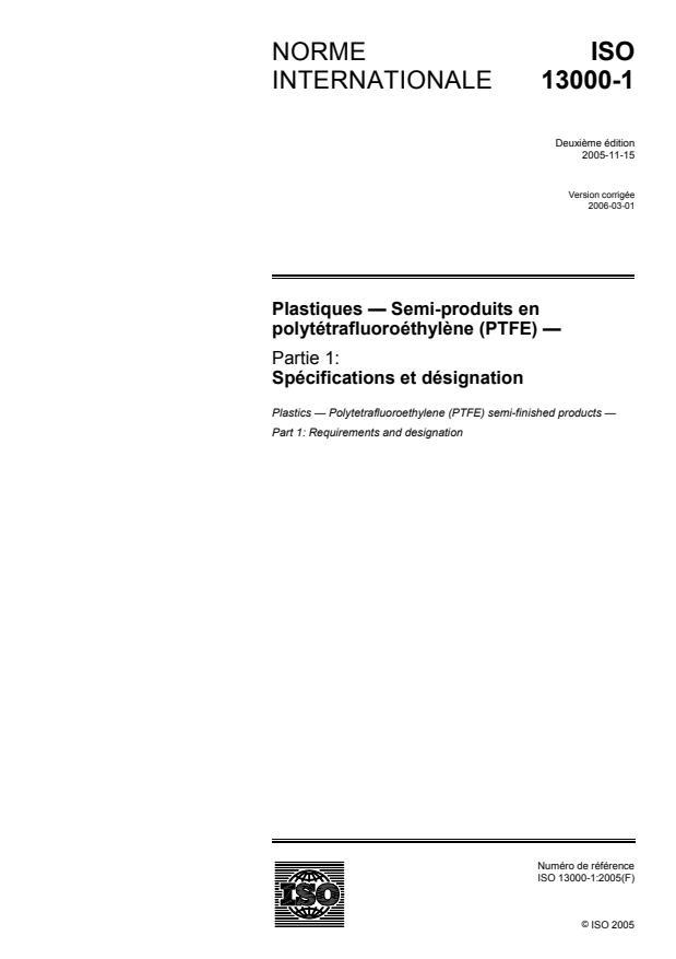 ISO 13000-1:2005 - Plastiques --  Semi-produits en polytétrafluoroéthylene (PTFE)