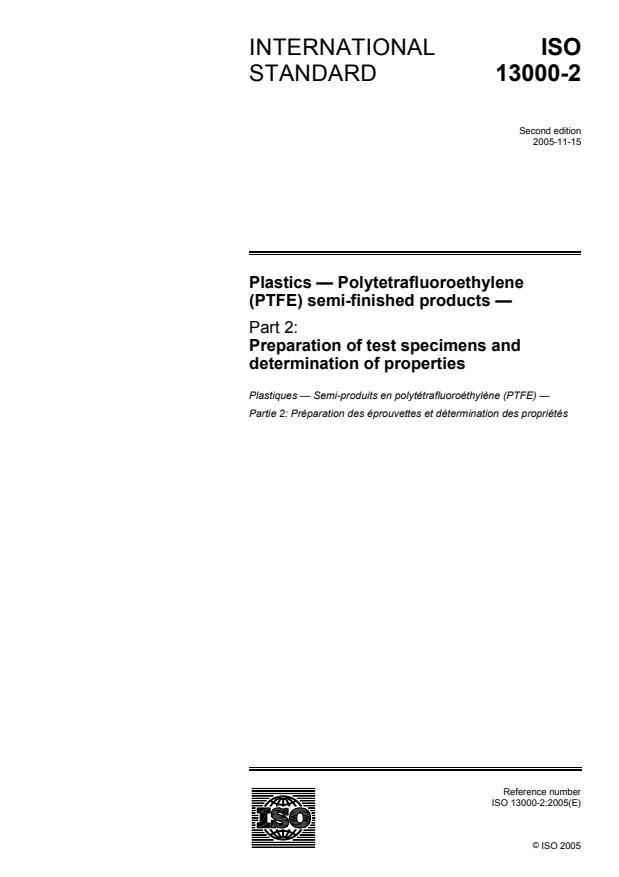 ISO 13000-2:2005 - Plastics -- Polytetrafluoroethylene (PTFE) semi-finished products