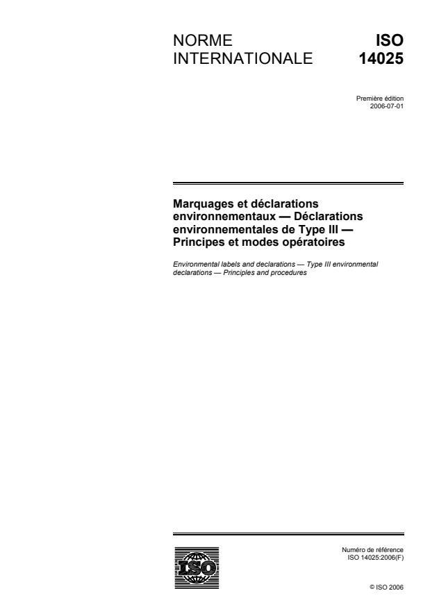 ISO 14025:2006 - Marquages et déclarations environnementaux -- Déclarations environnementales de Type III -- Principes et modes opératoires
