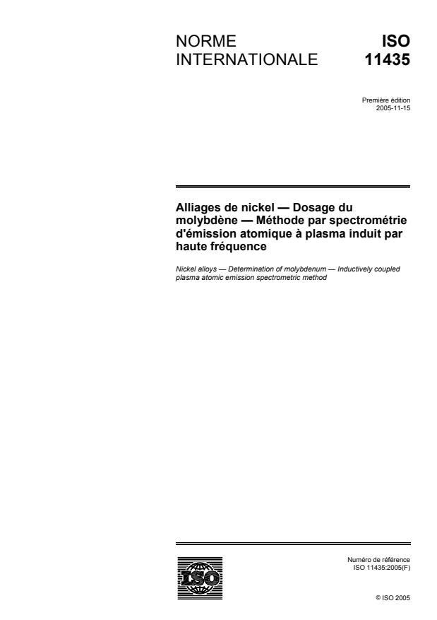 ISO 11435:2005 - Alliages de nickel -- Dosage du molybdene -- Méthode par spectrométrie d'émission atomique a plasma induit par haute fréquence