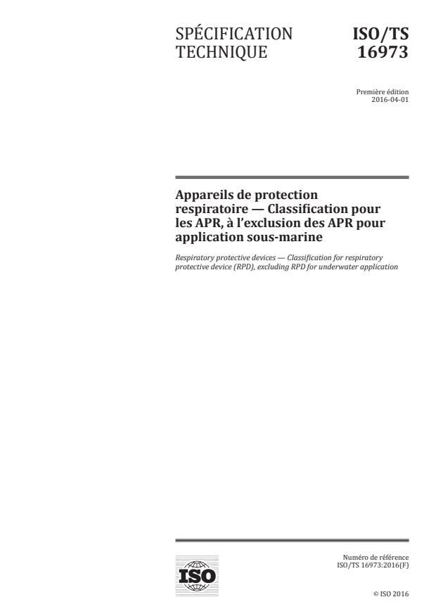 ISO/TS 16973:2016 - Appareils de protection respiratoire -- Classification pour les APR, a l'exclusion des APR pour application sous-marine