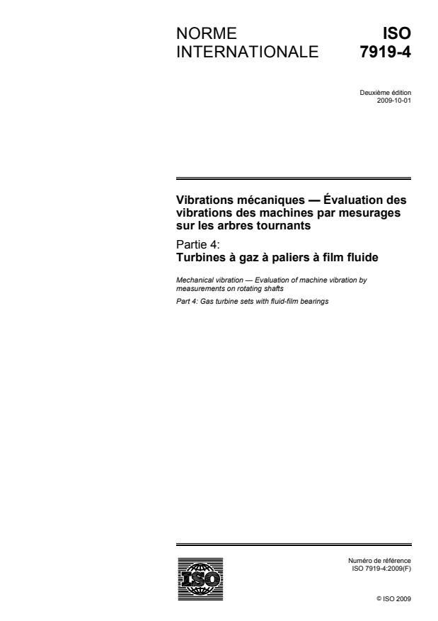 ISO 7919-4:2009 - Vibrations mécaniques -- Évaluation des vibrations des machines par mesurages sur les arbres tournants