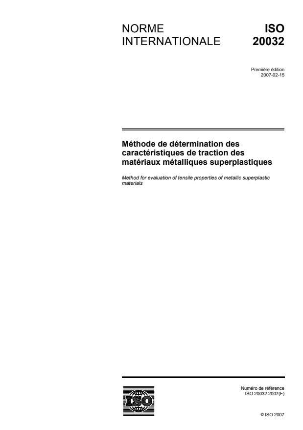 ISO 20032:2007 - Méthode de détermination des caractéristiques de traction des matériaux métalliques superplastiques