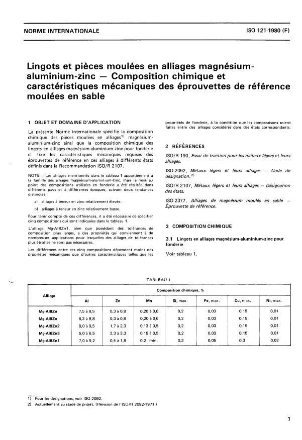 ISO 121:1980 - Lingots et pieces moulées en alliages magnésium-aluminium-zinc -- Composition chimique et caractéristiques mécaniques des éprouvettes de référence moulées en sable