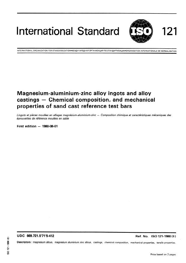 ISO 121:1980 - Magnesium-aluminium-zinc alloy ingots and alloy castings -- Chemical composition and mechanical properties of sand cast reference test bars