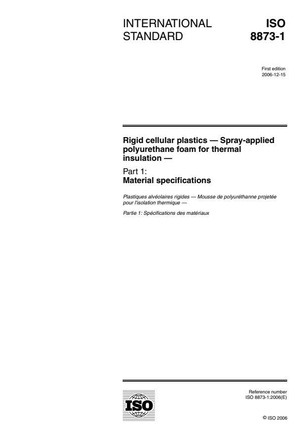 ISO 8873-1:2006 - Rigid cellular plastics -- Spray-applied polyurethane foam for thermal insulation