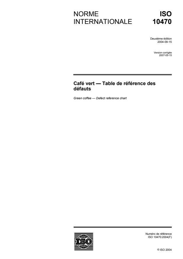 ISO 10470:2004 - Café vert -- Table de référence des défauts