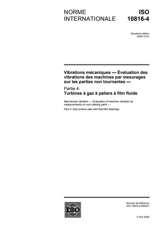 ISO 10816-4:2009 - Vibrations mécaniques -- Évaluation des vibrations des machines par mesurages sur les parties non tournantes