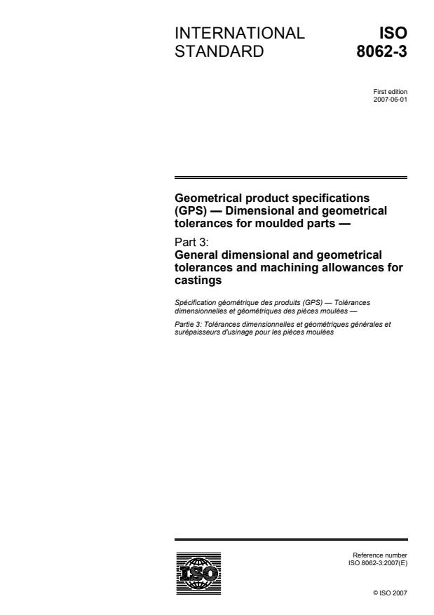 ISO 8062-3:2007 - Geometrical product specifications (GPS) -- Dimensional and geometrical tolerances for moulded parts