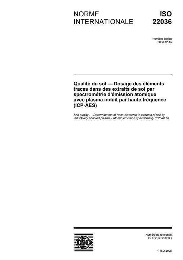 ISO 22036:2008 - Qualité du sol -- Dosage des éléments traces dans des extraits de sol par spectrométrie d'émission atomique avec plasma induit par haute fréquence (ICP-AES)