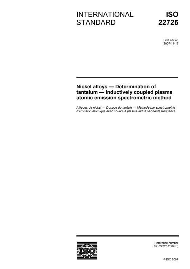 ISO 22725:2007 - Nickel alloys -- Determination of tantalum -- Inductively coupled plasma atomic emission spectrometric method