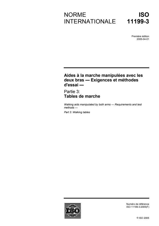 ISO 11199-3:2005 - Aides a la marche manipulées avec les deux bras -- Exigences et méthodes d'essai