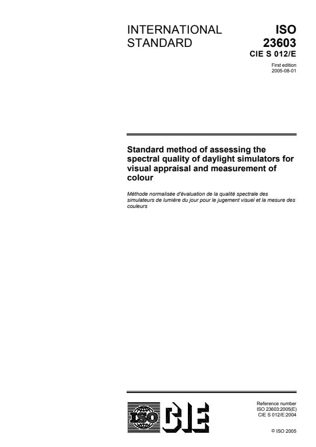 ISO 23603:2005 - Standard method of assessing the spectral quality of daylight simulators for visual appraisal and measurement of colour