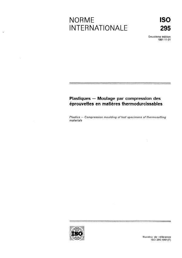 ISO 295:1991 - Plastiques -- Moulage par compression des éprouvettes en matieres thermodurcissables