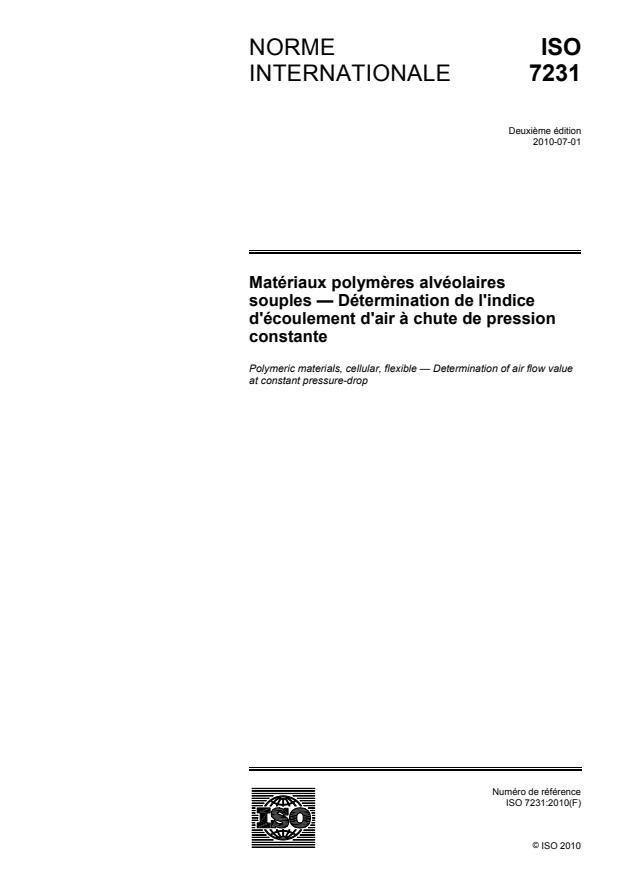 ISO 7231:2010 - Matériaux polymeres alvéolaires souples -- Détermination de l'indice d'écoulement d'air a chute de pression constante