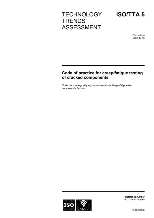 ISO/TTA 5:2006 - Code of practice for creep/fatigue testing of cracked components