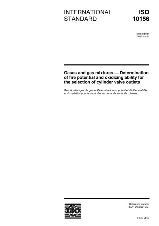 ISO 10156:2010 - Gases and gas mixtures -- Determination of fire potential and oxidizing ability for the selection of cylinder valve outlets