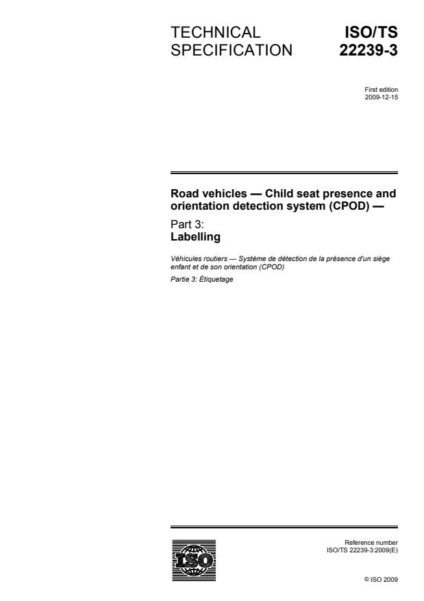 ISO/TS 22239-3:2009 - Road vehicles -- Child seat presence and orientation detection system (CPOD)