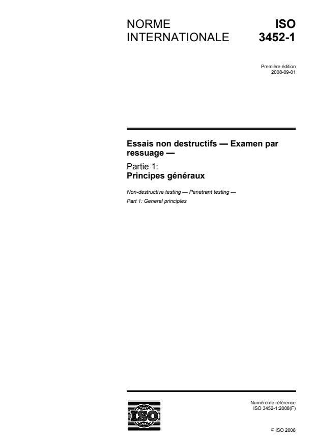 ISO 3452-1:2008 - Essais non destructifs -- Examen par ressuage