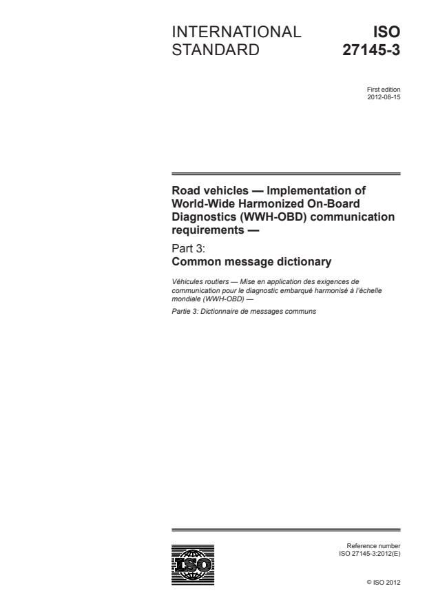 ISO 27145-3:2012 - Road vehicles -- Implementation of World-Wide Harmonized On-Board Diagnostics (WWH-OBD) communication requirements