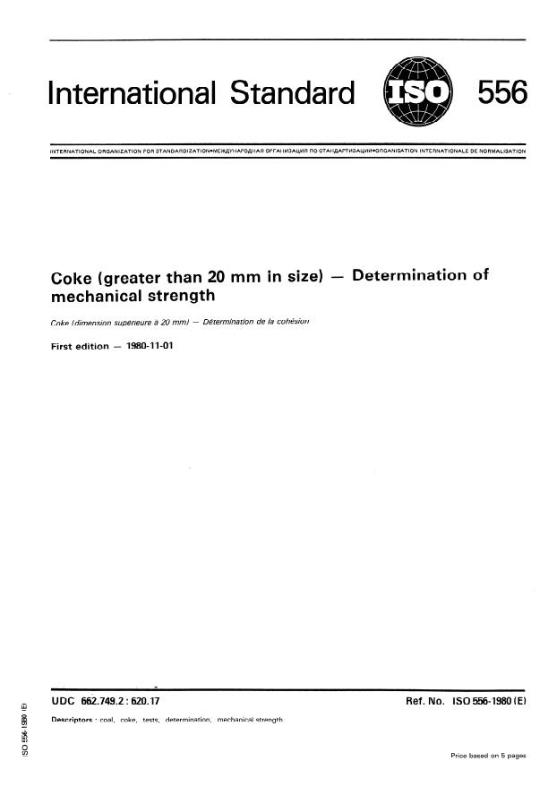 ISO 556:1980 - Coke (greater than 20 mm in size) -- Determination of mechanical strength
