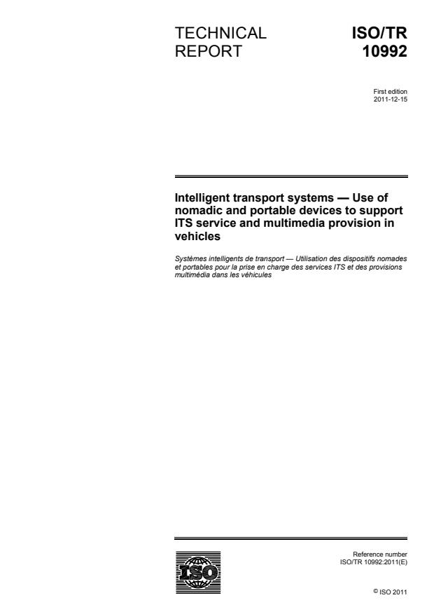 ISO/TR 10992:2011 - Intelligent transport systems -- Use of nomadic and portable devices to support ITS service and multimedia provision in vehicles