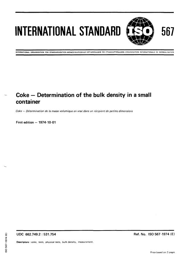 ISO 567:1974 - Coke -- Determination of the bulk density in a small container