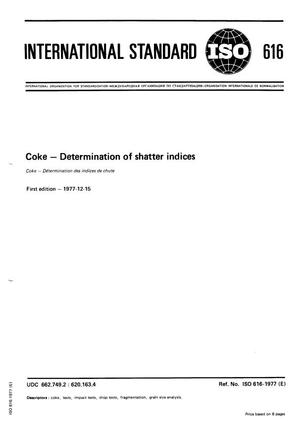 ISO 616:1977 - Coke -- Determination of shatter indices