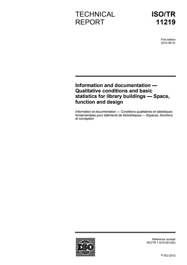 ISO/TR 11219:2012 - Information and documentation - Qualitative conditions and basic statistics for library buildings -- Space, function and design