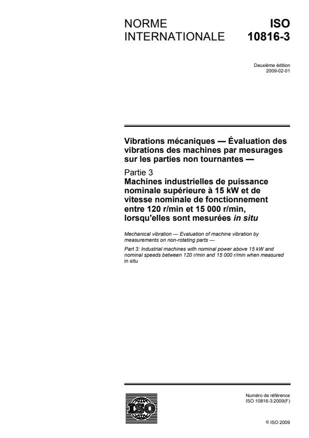 ISO 10816-3:2009 - Vibrations mécaniques -- Évaluation des vibrations des machines par mesurages sur les parties non tournantes
