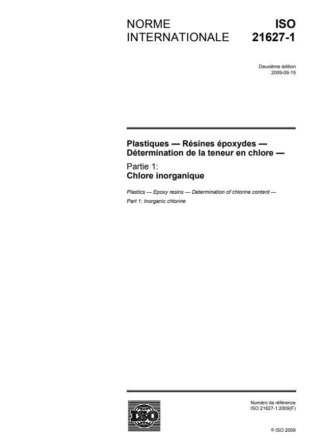 ISO 21627-1:2009 - Plastiques -- Résines époxydes -- Détermination de la teneur en chlore