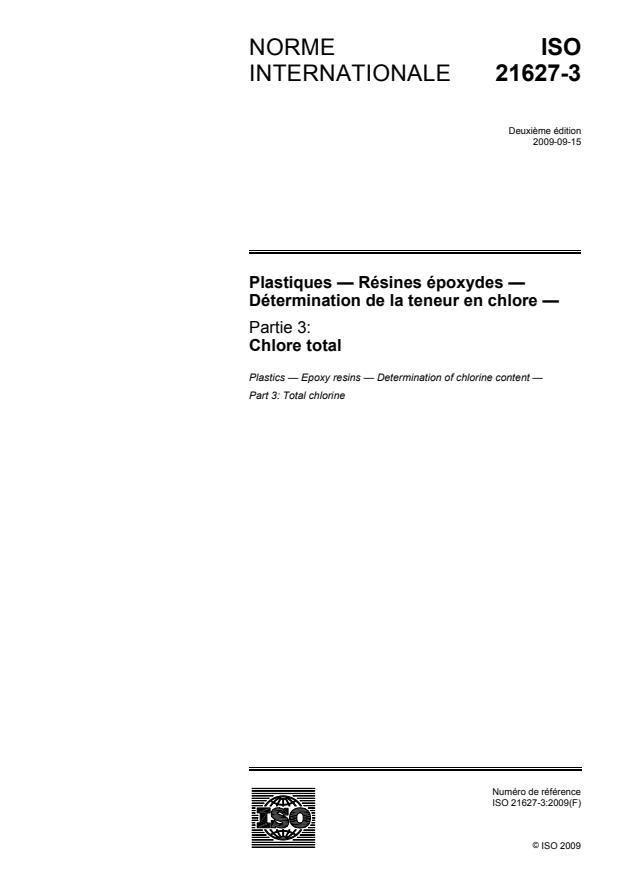 ISO 21627-3:2009 - Plastiques -- Résines époxydes -- Détermination de la teneur en chlore