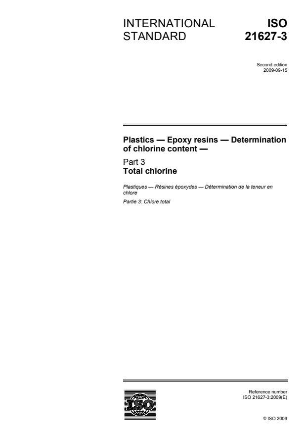 ISO 21627-3:2009 - Plastics -- Epoxy resins -- Determination of chlorine content