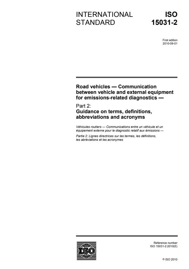 ISO 15031-2:2010 - Road vehicles -- Communication between vehicle and external equipment for emissions-related diagnostics