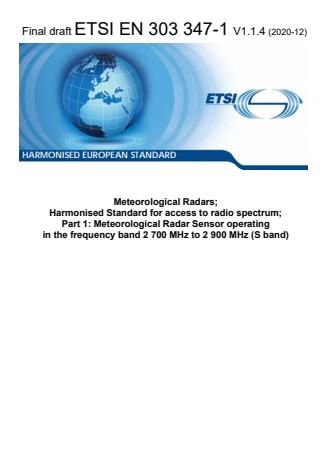 ETSI EN 303 347-1 V1.1.4 (2020-12) - Meteorological Radars; Harmonised Standard for access to radio spectrum; Part 1: Meteorological Radar Sensor operating in the frequency band 2 700 MHz to 2 900 MHz (S band)