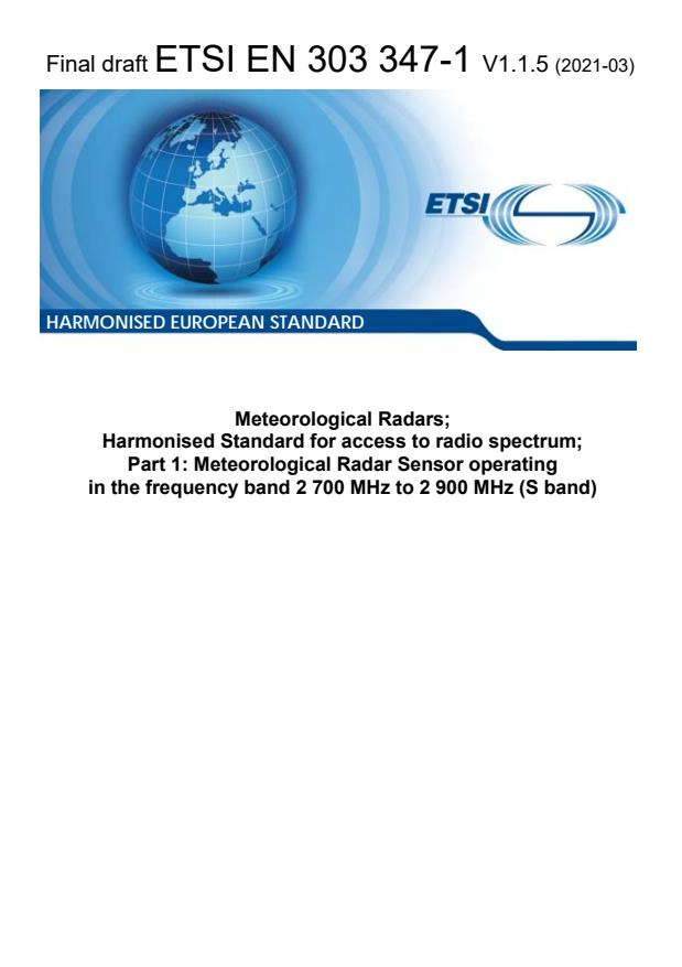 ETSI EN 303 347-1 V1.1.5 (2021-03) - Meteorological Radars; Harmonised Standard for access to radio spectrum; Part 1: Meteorological Radar Sensor operating in the frequency band 2 700 MHz to 2 900 MHz (S band)
