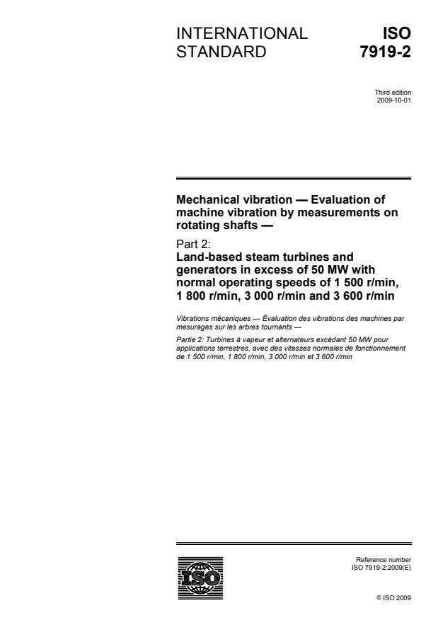 ISO 7919-2:2009 - Mechanical vibration -- Evaluation of machine vibration by measurements on rotating shafts