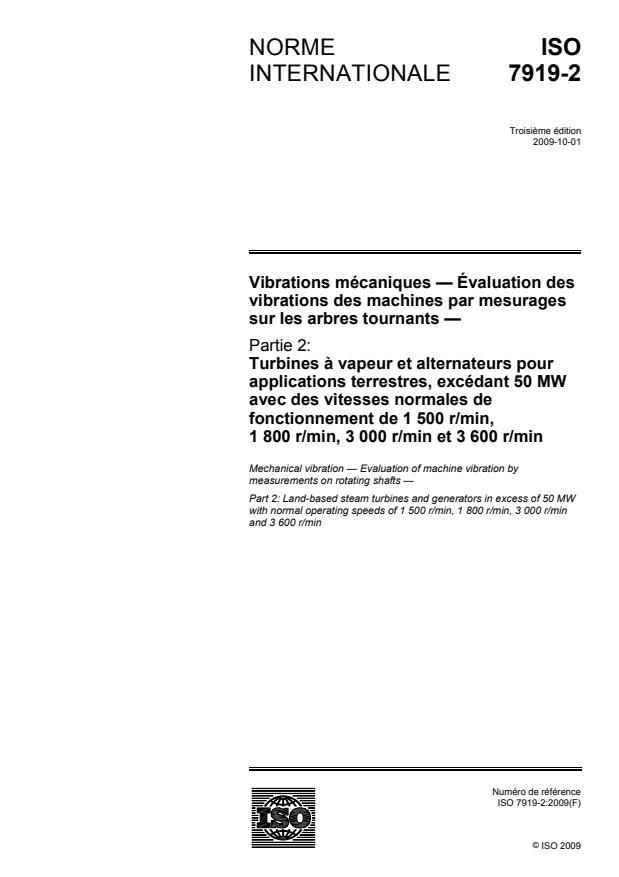 ISO 7919-2:2009 - Vibrations mécaniques -- Évaluation des vibrations des machines par mesurages sur les arbres tournants