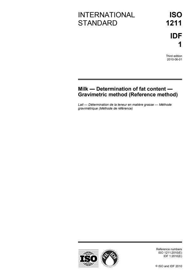 ISO 1211:2010 - Milk -- Determination of fat content -- Gravimetric method (Reference method)