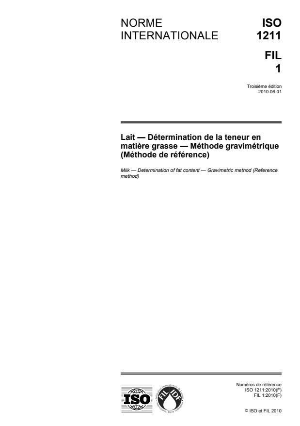 ISO 1211:2010 - Lait -- Détermination de la teneur en matiere grasse -- Méthode gravimétrique (Méthode de référence)