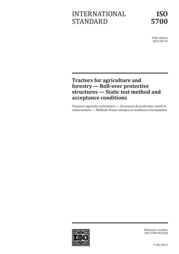 ISO 5700:2013 - Tractors for agriculture and forestry -- Roll-over protective structures -- Static test method and acceptance conditions