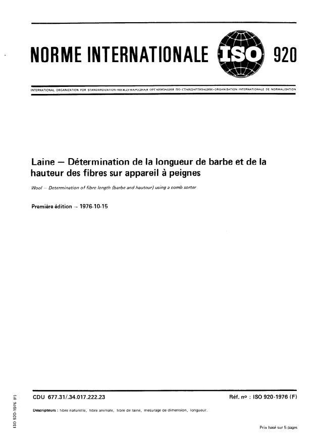 ISO 920:1976 - Laine -- Détermination de la longueur de barbe et de la hauteur des fibres sur appareil a peignes
