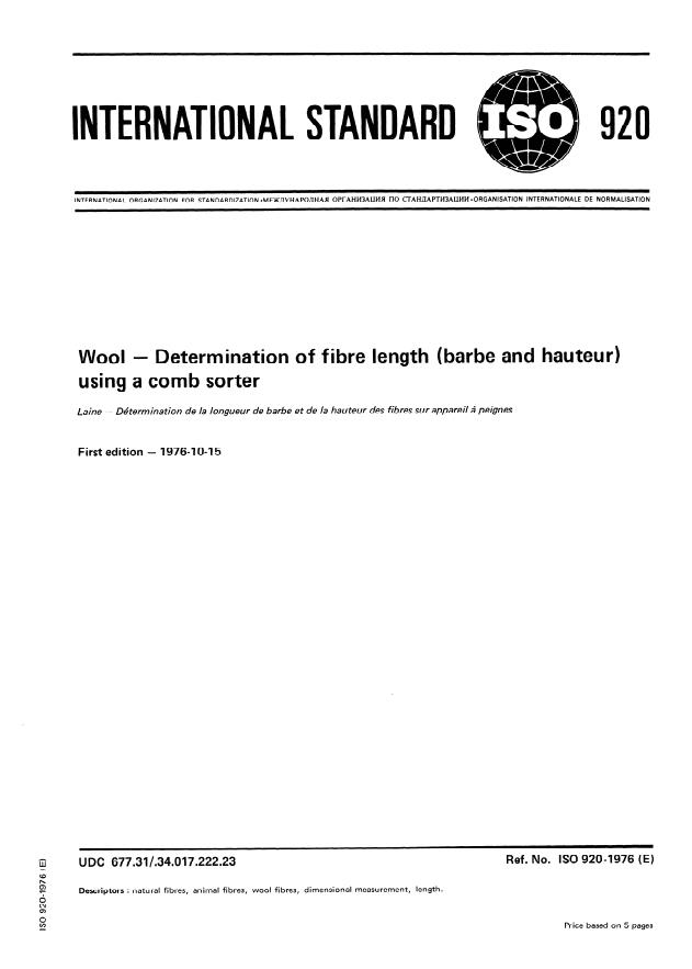 ISO 920:1976 - Wool -- Determination of fibre length (barbe and hauteur) using a comb sorter