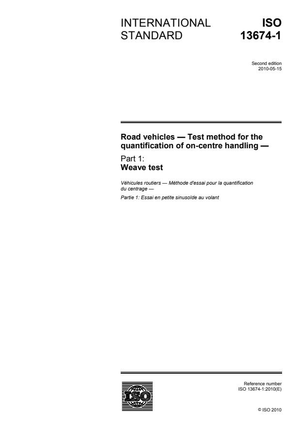 ISO 13674-1:2010 - Road vehicles -- Test method for the quantification of on-centre handling